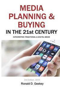 bokomslag Media Planning & Buying in the 21st Century: Integrating Traditional & Digital Media