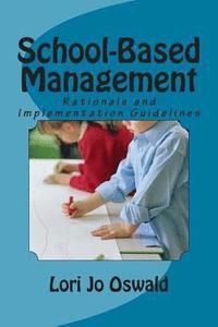 bokomslag School-Based Management: Rationale and Implementation Guidelines