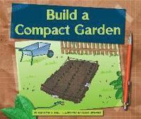 bokomslag Build a Compact Garden