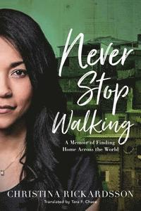 bokomslag Never Stop Walking