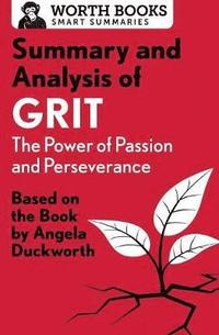 bokomslag Summary and Analysis of Grit: The Power of Passion and Perseverance