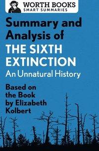 bokomslag Summary and Analysis of the Sixth Extinction: An Unnatural History