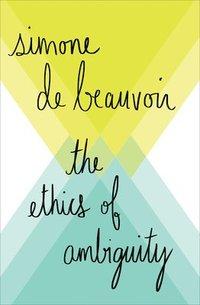 bokomslag The Ethics of Ambiguity