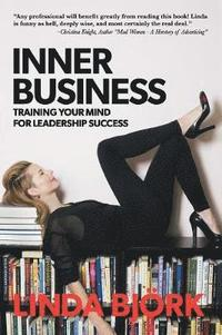 bokomslag Inner Business: Training Your Mind for Leadership Success