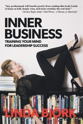 bokomslag Inner Business: Training Your Mind for Leadership Success