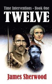 bokomslag Twelve: Time Interventions