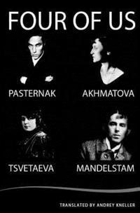 bokomslag Four of Us: Pasternak, Akhmatova, Mandelstam, Tsvetaeva