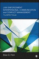 bokomslag Law Enforcement Interpersonal Communication and Conflict Management: The IMPACT Model