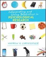 bokomslag Interpreting and Using Statistics in Psychological Research