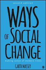 bokomslag Ways of Social Change: Making Sense of Modern Times
