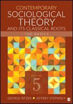 bokomslag Contemporary Sociological Theory and Its Classical Roots