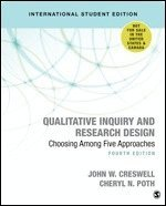 bokomslag Qualitative Inquiry and Research Design (International Student Edition): Choosing Among Five Approaches