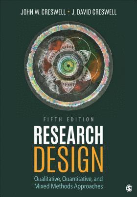 bokomslag Research Design: Qualitative, Quantitative, and Mixed Methods Approaches