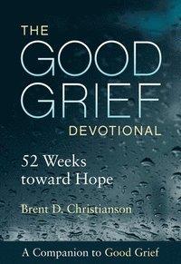 bokomslag The Good Grief Devotional