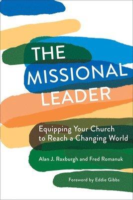 bokomslag The Missional Leader