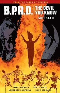 bokomslag B.p.r.d.: The Devil You Know Volume 1 - Messiah