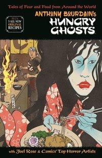 bokomslag Anthony Bourdain's Hungry Ghosts