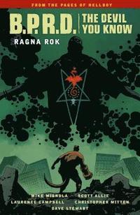 bokomslag B.p.r.d.: The Devil You Know Volume 3 - Ragna Rok