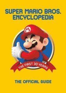 bokomslag Super Mario Encyclopedia: The Official Guide to the First 30 Years