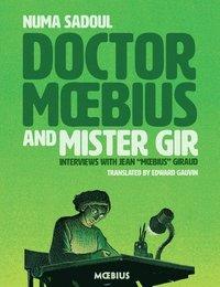 bokomslag Dr. Moebius And Mister Gir