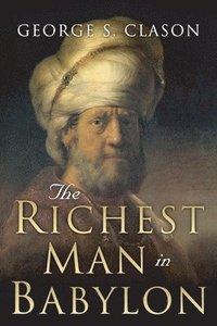 bokomslag The Richest Man in Babylon: Original 1926 Edition