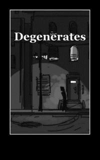 bokomslag Degenerates: A Collection of Poetry