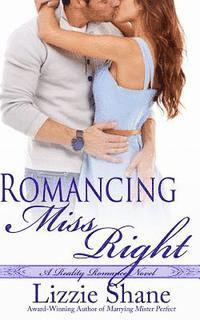 bokomslag Romancing Miss Right
