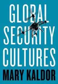 bokomslag Global Security Cultures