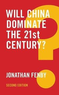 bokomslag Will china dominate the 21st century? 2e