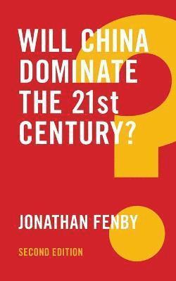 bokomslag Will china dominate the 21st century? 2e