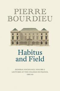 bokomslag Habitus and Field