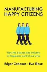 bokomslag Manufacturing Happy Citizens