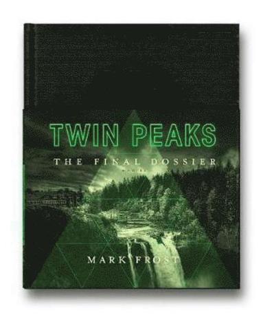 bokomslag Twin Peaks: The Final Dossier