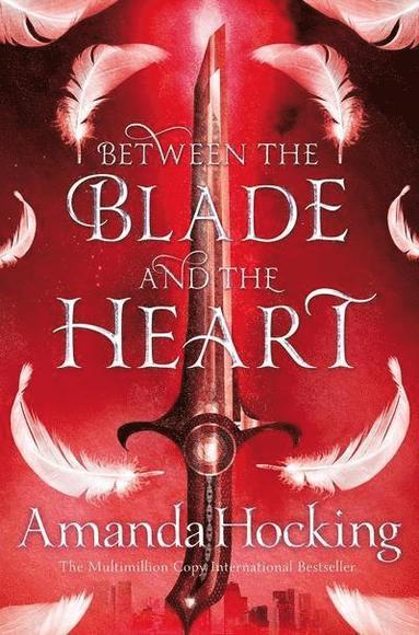 bokomslag Between the Blade and the Heart