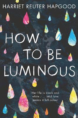 bokomslag How to be Luminous