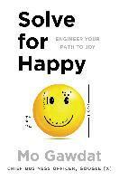 bokomslag Solve for happy - engineer your path to joy
