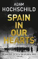 bokomslag Spain in Our Hearts: Americans in the Spanish Civil War, 1936-1939