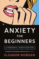 bokomslag Anxiety for Beginners