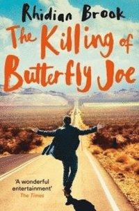 bokomslag The Killing of Butterfly Joe