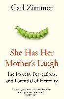 bokomslag She Has Her Mother's Laugh: The Powers, Perversions, and Potential of Heredity