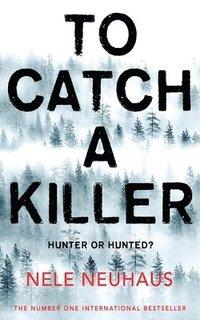 bokomslag To Catch A Killer