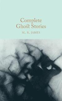bokomslag Complete Ghost Stories