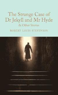 bokomslag The Strange Case of Dr Jekyll and Mr Hyde and other stories