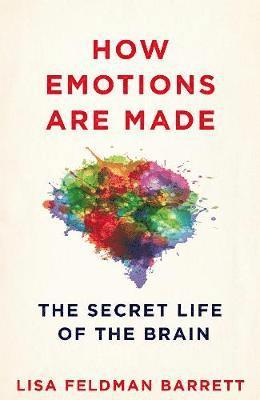 bokomslag How Emotions are Made: The Secret Life of the Brain