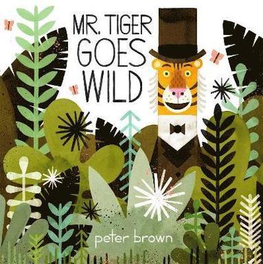 bokomslag Mr Tiger Goes Wild