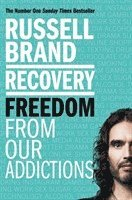 bokomslag Recovery: Freedom From Our Addictions