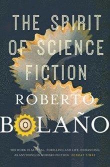 bokomslag The Spirit of Science Fiction