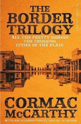 bokomslag The Border Trilogy: Picador Classic