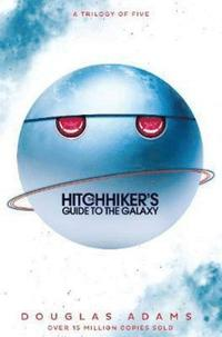 bokomslag The Hitchhiker's Guide to the Galaxy Omnibus: A Trilogy in Five Parts