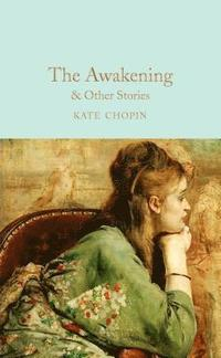 bokomslag The Awakening &; Other Stories